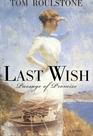 Last Wish (Inheritance Bk 3)