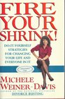 Fire Your Shrink