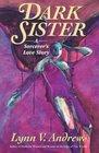 Dark Sister : A Sorcerer's Love Story (Medicine Woman, Bk 10)