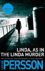 Linda As in the Linda Murder