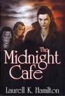 The Midnight Cafe (Anita Blake, Vampire Hunter, Bks 4-6)