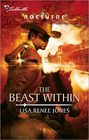 The Beast Within (Knights of White, Bk 1) (Silhouette Nocturne, No 28)