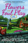 Flowers and Foul Play A Magic Garden Mystery