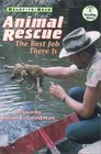Animal Rescue: The Best Job There Is