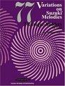 77 Variations on Suzuki Melodies for Viola