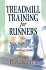 Treadmill Training for Runners