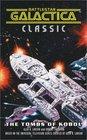 Battlestar Galactica Classic The Tombs of Kobol