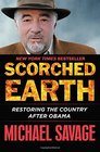 Scorched Earth Restoring the Country after Obama
