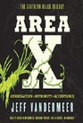Area X: The Southern Reach Trilogy: Annihilation; Authority; Acce