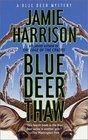 Blue Deer Thaw (Jules Clement, Bk 4)