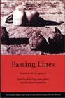 Passing Lines Sexuality and Immigration