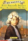 Five Smooth Stones: Hope's Revolutionary War Diary, Book One (My America)