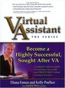Virtual Assistant, The Series: Become a Highly Successful, Sought After VA (Virtual Assistant)
