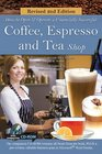How to Open and Operate a Financially Successful Coffee Espresso and Tea Shop with Companion CD-ROM Revised 2nd Edition