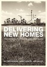 Delivering New Homes Processes Planners and Providers