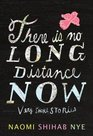 There Is No Long Distance Now Very Short Stories