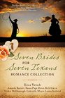 Seven Brides for Seven Texans Romance Collection The Hart Brothers Must Marry or Lose Their Inheritance in 7 Historical Novellas