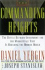 The Commanding Heights The Battle Between Government and the Marketplace That Is Remaking the Modern World