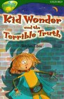Oxford Reading Tree Stage 12TreeTops More Stories B Kid Wonder and the Terrible Truth