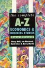 The Complete A-Z Economics and Business Studies Handbook