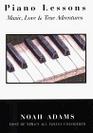 Piano Lessons Music Love  True Adventures
