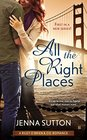 All the Right Places (Riley O'Brien & Co., Bk 1)