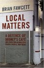 Local Matters A Defence of Dooney's Cafe and Other Non-globalized Places People and Ideas