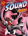 Adventures In Sound With Max Axiom, Super Scientist (Turtleback School & Library Binding Edition) (Graphic Library: Graphic Science)