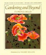 Gardening and Beyond (Nature & Artifice: Two Sides of the Gardening Coin)
