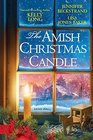 The Amish Christmas Candle Snow Shine on Ice Mountain / A Honeybee Christmas / The Christmas Candle