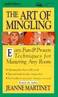 The Art of Mingling Easy Fun  Proven Techniques for Mastering Any Room
