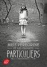Miss Peregrine et les enfants particuliers  Tome 1