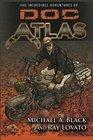 The Incredible Adventures of Doc Atlas The Doc Atlas Omnibus