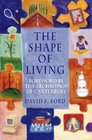 Shape of Living The