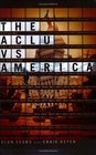 The ACLU Vs America Exposing the Agenda to Redefine Moral Values