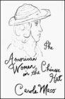 The American Woman in the Chinese Hat A Novel