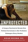 Unprotected: A Campus Psychiatrist Reveals How Politial Correctness In Her Profession Endangers Every Student