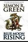 Blue Moon Rising (Forest Kingdom, Bk 1)
