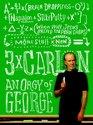 Three Times Carlin: An Orgy of George