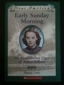 Early Sunday Morning: The Pearl Harbor Diary of Amber Billows, Hawaii 1941 (Dear America)