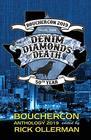 Denim Diamonds and Death Bouchercon Anthology 2019