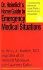 Dr Heimlich's Home Guide to Emergency Medical Situations