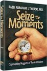 Seize the Moments Captivating Nuggets of Torah Wisdom