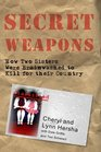 Secret Weapons: How Two Sisters Were Brainwashed to Kill for Their Country