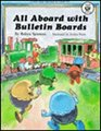 All Aboard With Bulletin Boards