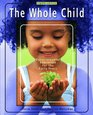 The Whole Child Development Education for the Early Years and Early Childhood Settings and Approaches DVD