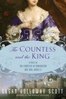 The Countess and the King A Novel of the Countess of Dorchester and King James II
