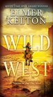 Wild West Stories of the Old West