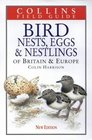 Bird Nests Eggs and Nestlings of Britain  Europe With North Africa and the Middle East