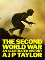 The Second World War  An Illustrated History